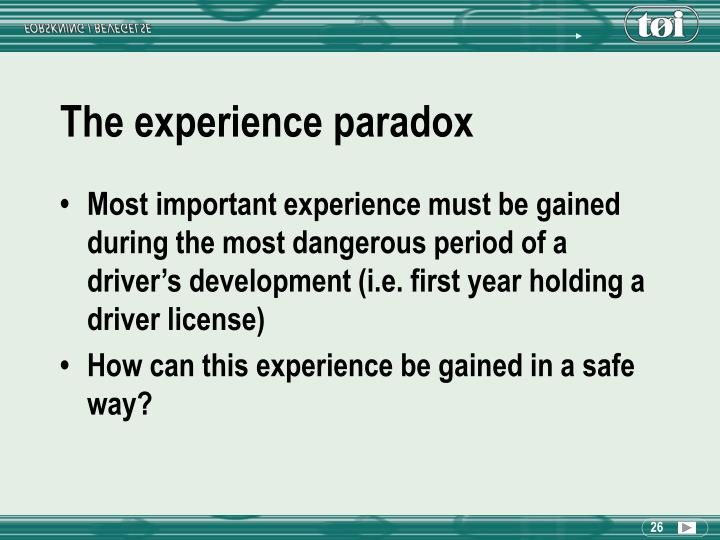 The experience paradox