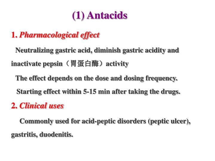 (1) Antacids