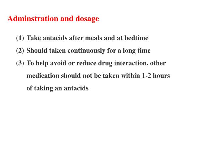Adminstration and dosage