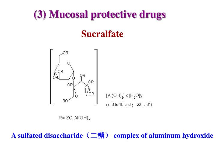 (3) Mucosal protective drugs