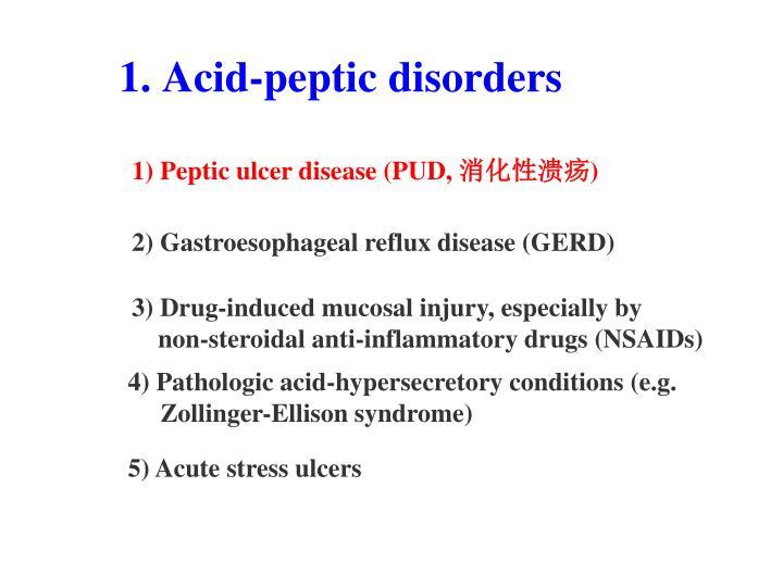 1) Peptic ulcer disease (PUD,