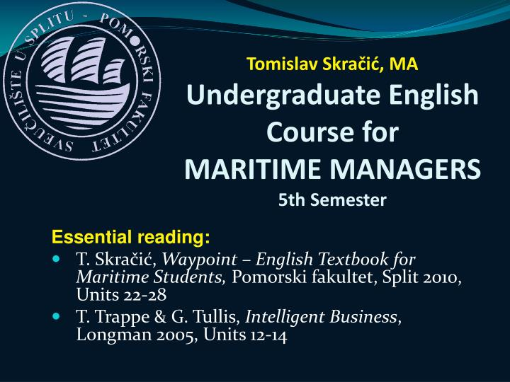 Tomislav skra i ma undergraduate english course for mari time managers 5th semester