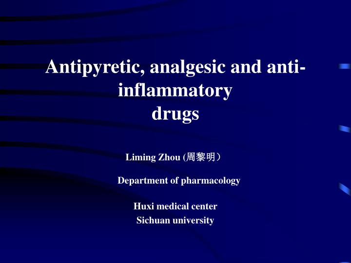 Antipyretic analgesic and anti inflammatory drugs