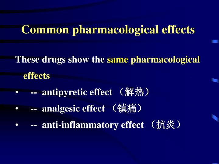 Common pharmacological effects