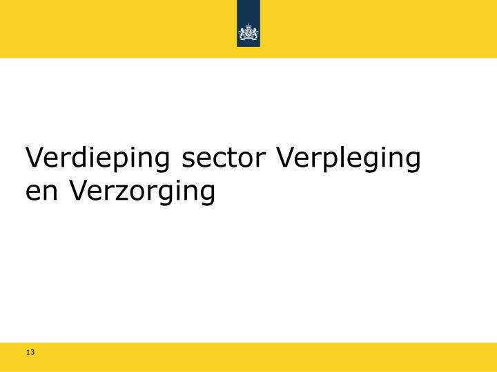 Verdieping sector Verpleging en Verzorging
