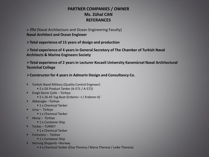 PARTNER COMPANIES / OWNER