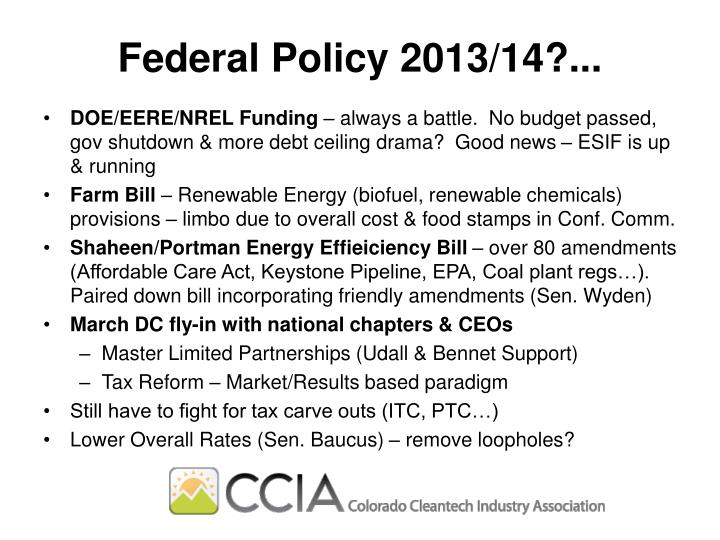Federal Policy 2013/14?...