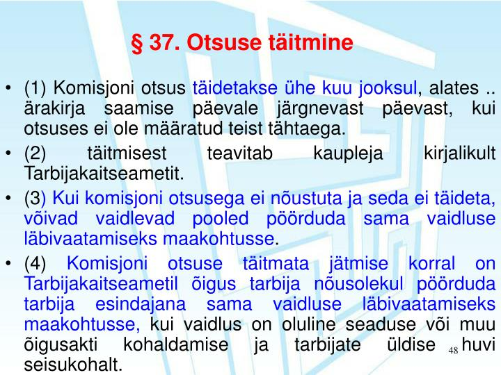 § 37. Otsuse täitmine