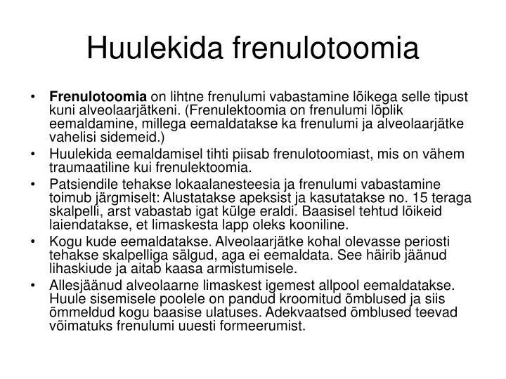 Huulekida frenulotoomia