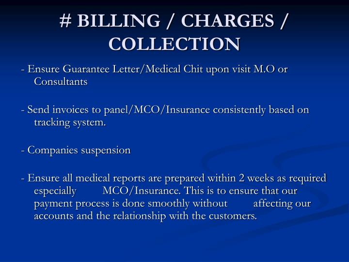 # BILLING / CHARGES / COLLECTION