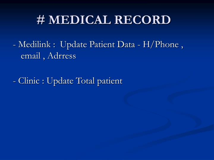 # MEDICAL RECORD