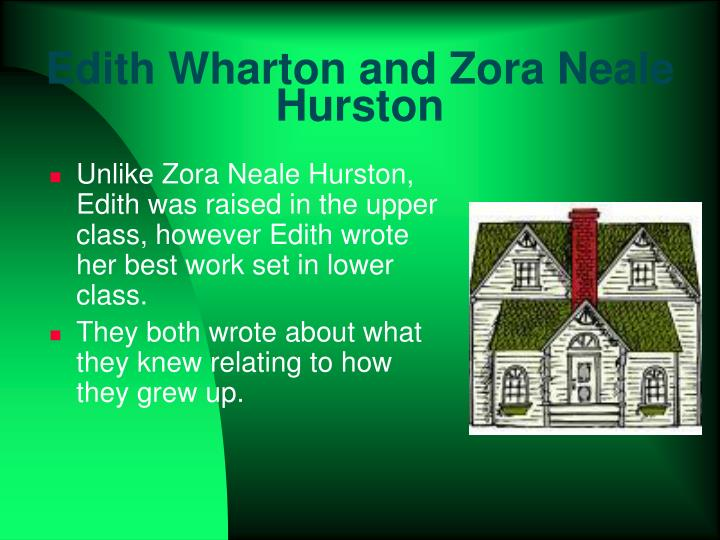 Edith Wharton and Zora Neale Hurston