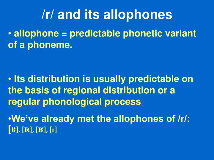 /r/ and its allophones