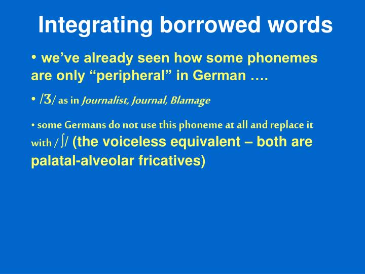 Integrating borrowed words