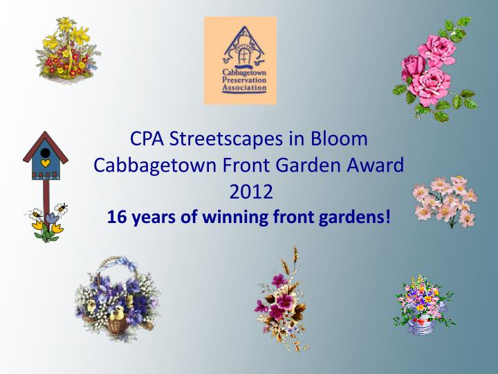CPA Streetscapes in Bloom