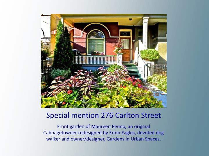 Special mention 276 Carlton Street