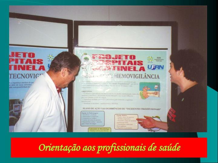 Orientação aos profissionais de saúde
