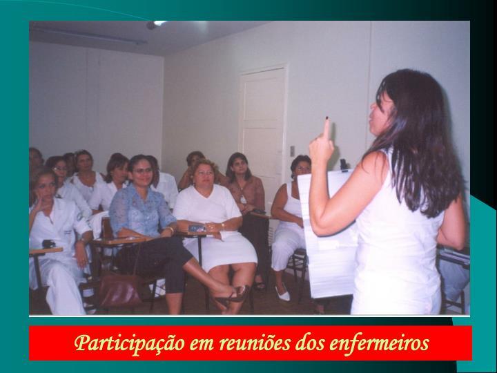 Participação em reuniões dos enfermeiros