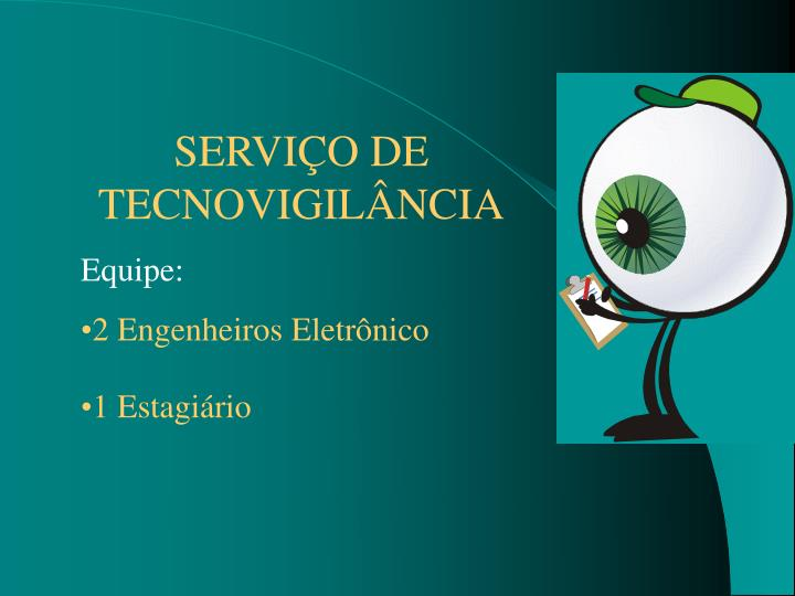 SERVIÇO DE TECNOVIGILÂNCIA