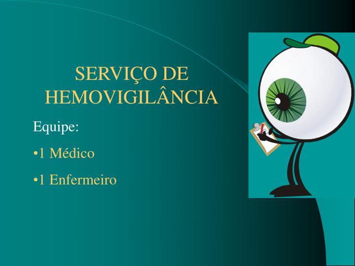 SERVIÇO DE HEMOVIGILÂNCIA