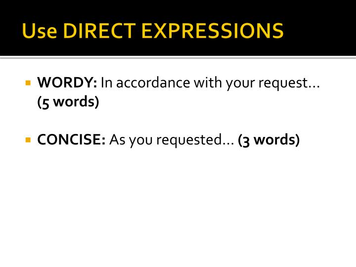 Use DIRECT EXPRESSIONS