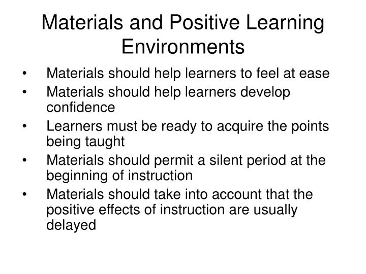 Materials and Positive Learning Environments