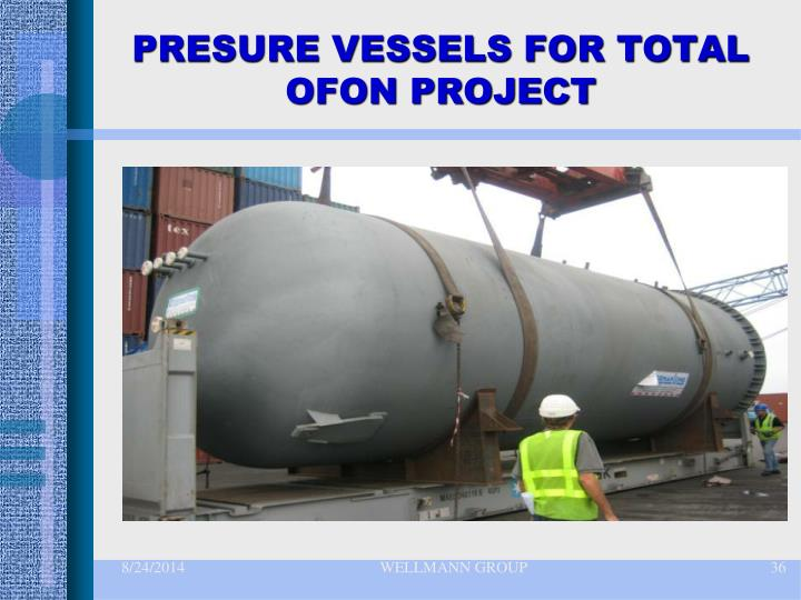 PRESURE VESSELS FOR TOTAL OFON PROJECT