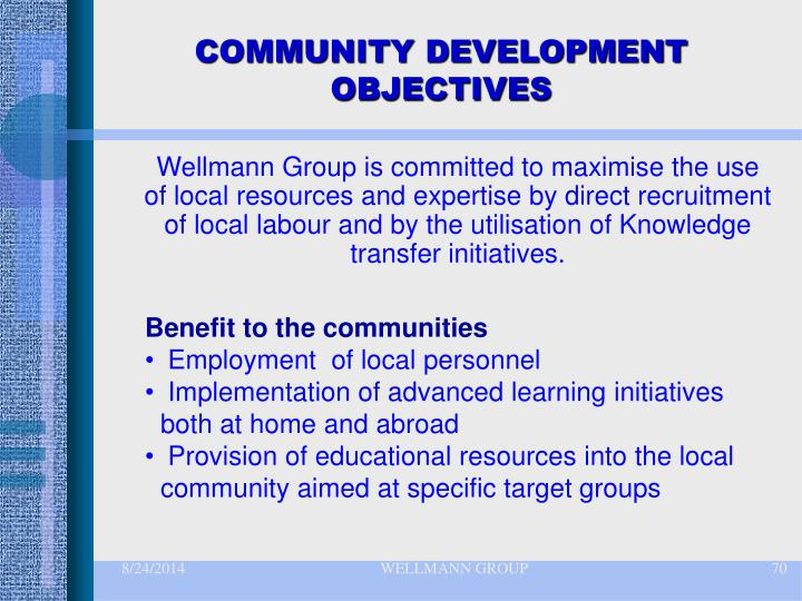COMMUNITY DEVELOPMENT OBJECTIVES
