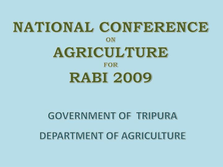 national conference on agriculture for rabi 2009