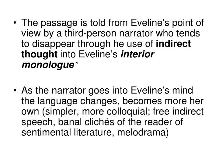 The passage is told from Eveline