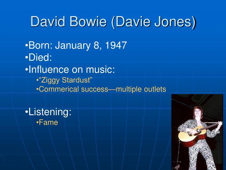 David Bowie (Davie Jones)