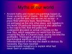 m yths of our world