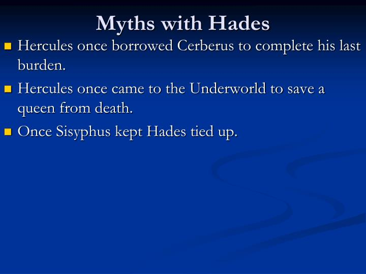 Myths with Hades