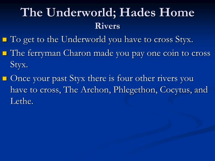 The Underworld; Hades Home