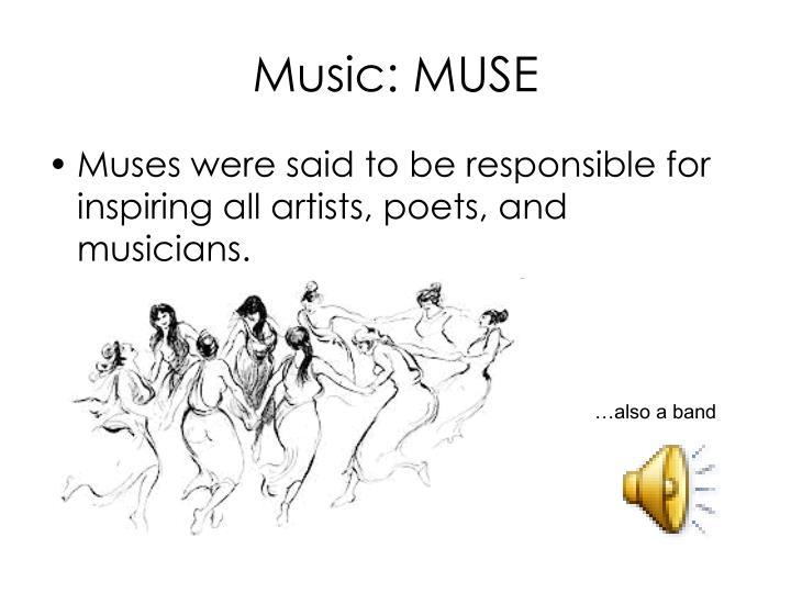 Music: MUSE