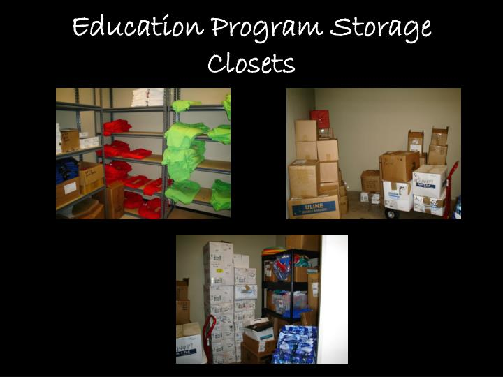 Education Program Storage Closets