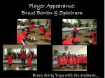 player appearance bruce bowen spectrum