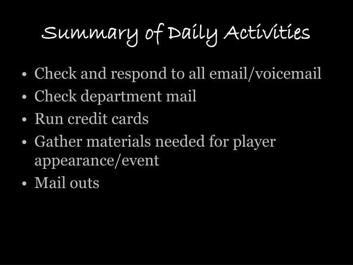 Summary of daily activities
