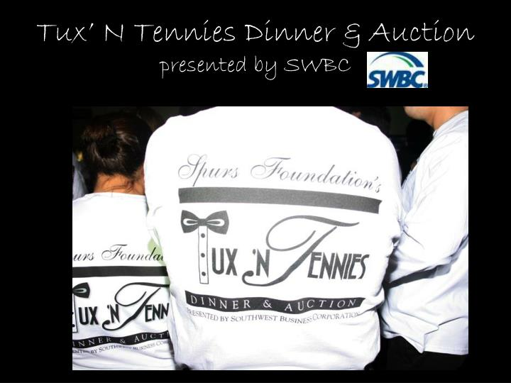 Tux' N Tennies Dinner & Auction