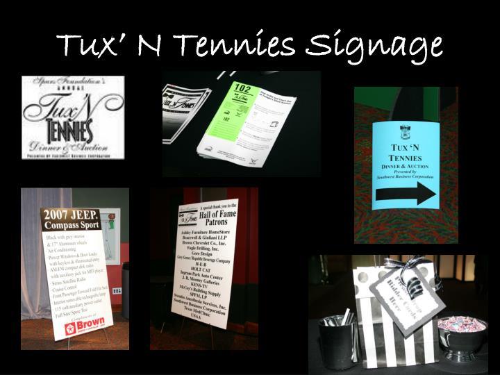 Tux' N Tennies Signage
