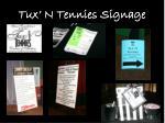tux n tennies signage