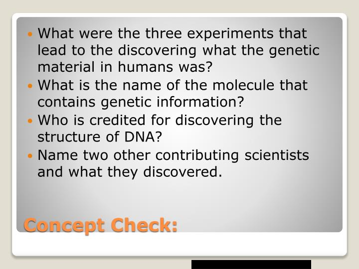 What were the three experiments that lead to the discovering what the genetic material in humans was?