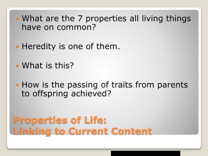 What are the 7 properties all living things have on common?
