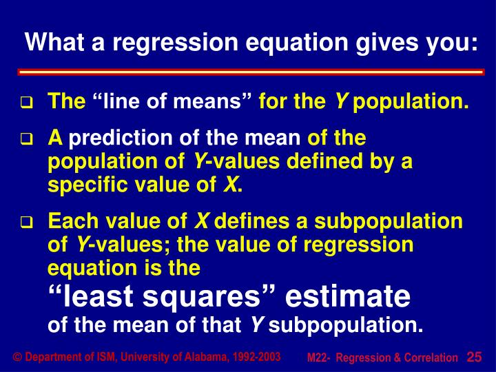 What a regression equation gives you: