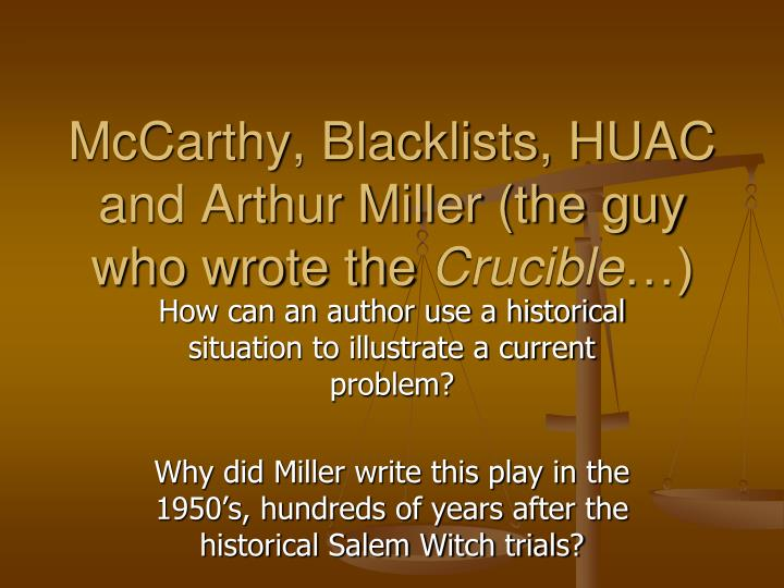arthur miller essay on why he wrote the crucible