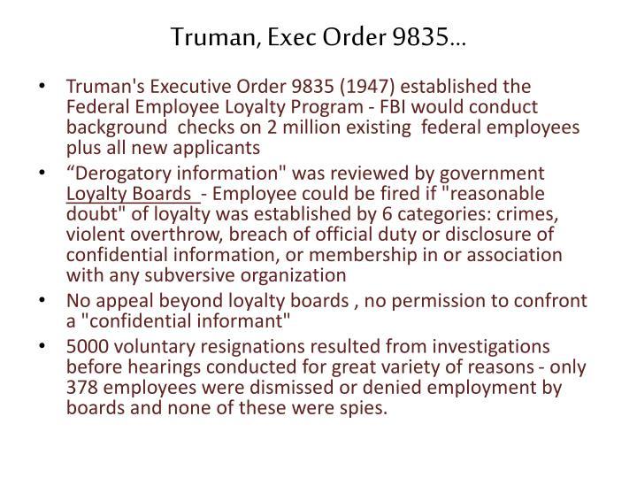 Truman, Exec Order 9835…