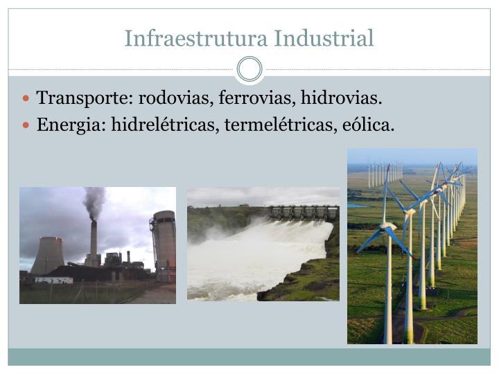 Infraestrutura Industrial