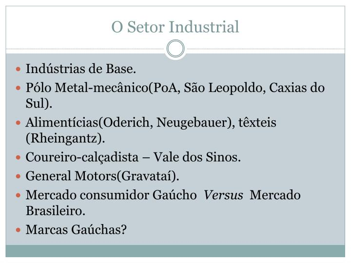 O Setor Industrial