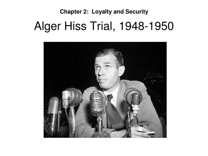 Alger Hiss Trial, 1948-1950