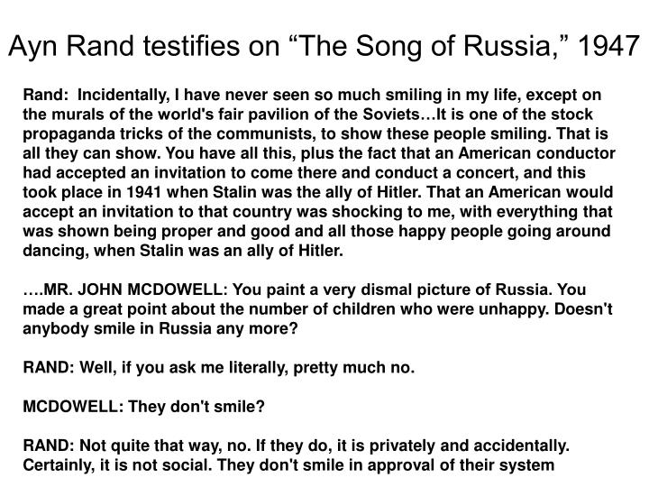 "Ayn Rand testifies on ""The Song of Russia,"" 1947"